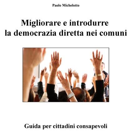 migliorare e introdurre la democrazia diretta nei comuni - guida per i i cittadini consapevoli-2